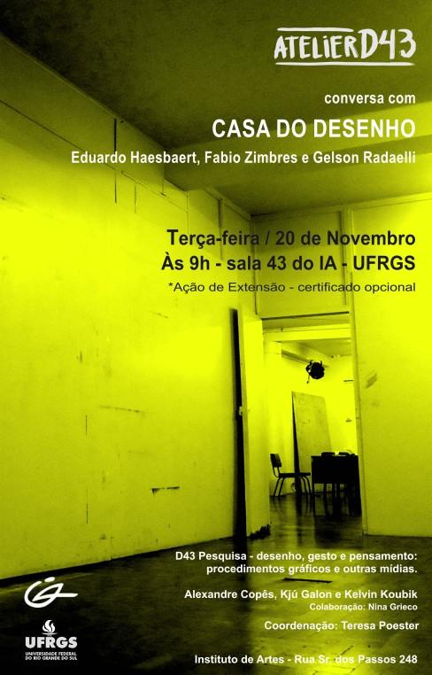 Conversa com Fábio Zimbres, Gelson Radaelli e Eduardo Haesbaert sobre a experiência coletiva Casa do Desenho.